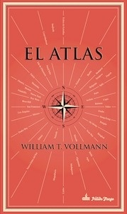 Libro: El atlas - Vollmann, William T.