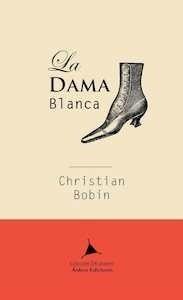Libro: La dama blanca - Bobin, Christian