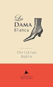 La dama blanca - Bobin, Christian