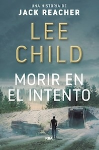 Libro: Morir en el intento - Child, Lee