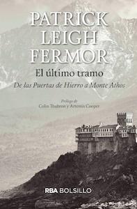 Libro: El ultimo tramo - Leigh Fermor, Patrick