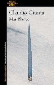 Libro: Mar Blanco - Claudio Giunta