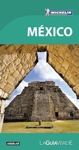 Libro: MÉXICO  (La Guía verde 2018) - Michelin