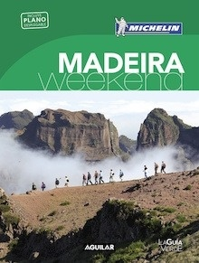 Libro: MADEIRA  (La Guía verde Weekend 2018) - Michelin