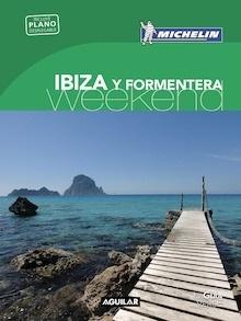 Libro: IBIZA Y FORMENTERA (La Guía verde Weekend 2018) - ., .