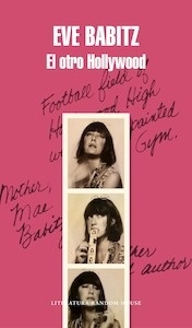 Libro: El otro Hollywood - Eve Babitz