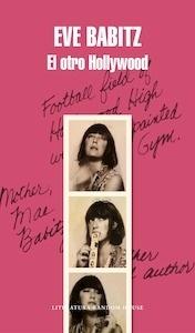 Libro: El otro Hollywood - Eve Babitz