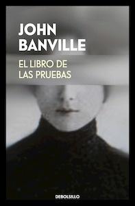 Libro: El libro de las pruebas - Banville, John
