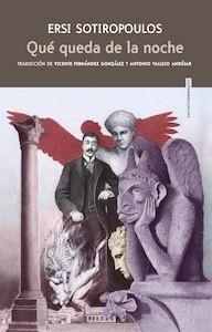 Libro: Qué queda de la noche - Ersi Sotiropoulos