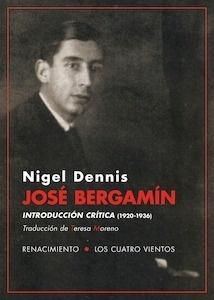 Libro: José Bergamín. Introducción crítica (1920-1936) - Dennis, Nigel