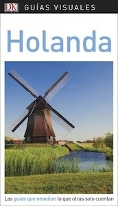 Libro: Guía Visual HOLANDA  -2018- - ., .