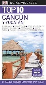 Libro: CANCÚN  y Yucatán  Top 10  -2018- - ., .