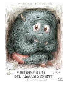 Libro: El monstruo del armario existe... ¡y te lo voy a demostrar! - Antoine Dole