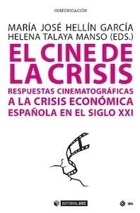 Libro: El cine de la crisis 'resuestas cinmatográficas a la crisis económica española en el siglo XXI' - Hellín García, María José
