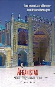 Libro: Afganistán 'pasado y perspectivas de futuro' - Castein Maestro, juan Ignacio