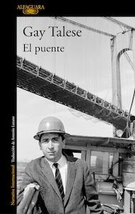 Libro: El puente - Talese, Gay:
