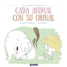 Libro: Cada animal con su orinal - Pérez-Sauquillo, Vanesa