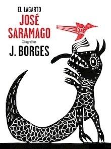 El lagarto - Saramago, Jose