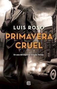 Libro: Primavera cruel - Roso, Luis