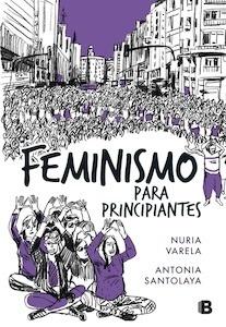 Libro: Feminismo para principiantes (Cómic Book) - Varela, Nuria