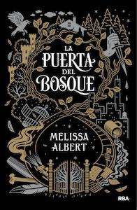 La puerta del bosque - Albert , Melissa