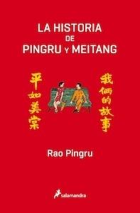 Libro: La historia de Pingru y Meitang - Pingru, Rao