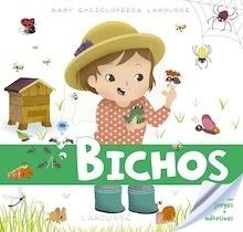 Libro: Baby enciclopedia. Bichos - Larousse Editorial