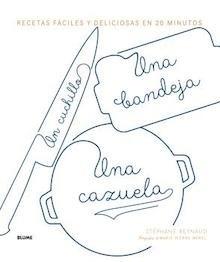 Libro: Un cuchillo, una bandeja, una cazuela - Reynuad, Stephane
