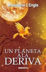 Libro: Un planeta a la deriva Vol.3 'El quinteto del tiempo' - L'Engle, Madeleine