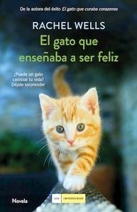 Libro: El gato que enseñaba a ser feliz - Wells, Rachel