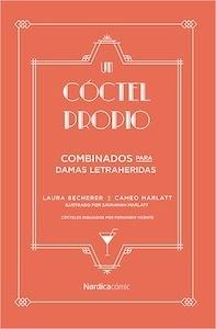 Libro: Un cóctel propio. - Becherer, Laura