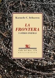 Libro: La frontera y otros poemas - Iribarren, Karmelo C.
