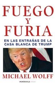 Libro: Fuego y furia - Wolff, Michael