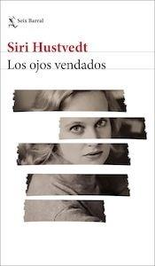 Libro: Los ojos vendados - Hustvedt, Siri