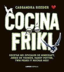 Libro: Cocina con las recetas más frikis - Reeder, Cassandra