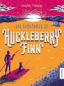 Libro: Las aventuras de Huckleberry Finn - Twain, Mark