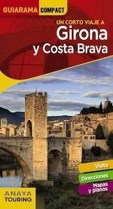 Libro: GIRONA  y Costa Brava  Guiarama  -2018- - Fonalleras, José María