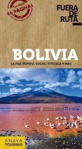 Libro: BOLIVIA  Fuera de ruta  -2018- - Ortega Bargueño, Pilar