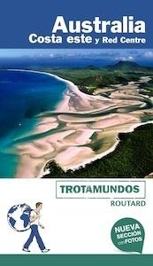 Libro: AUSTRALIA  Costa Este  Trotamundos   -2018- - Gloaguen, Philippe