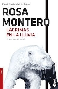 Libro: Lágrimas en la lluvia - Montero, Rosa