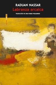 Libro: Labranza arcaica - Nassar, Raduan