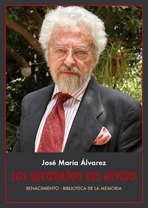 Libro: Los decorados del olvido - Alvarez, Jose Maria