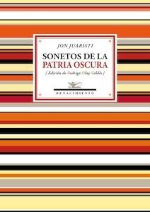 Libro: Sonetos de la patria oscura - Juaristi, Jon