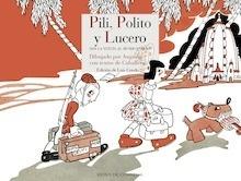 Libro: Pili, Polito y Lucero dan la vueltas al mundo entero -