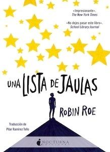 Libro: Una lista de jaulas - Roe, Robin