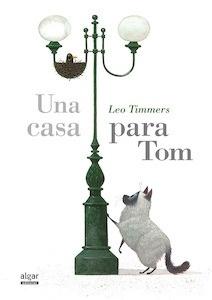 Libro: Una casa para Tom - Timmers, Leo