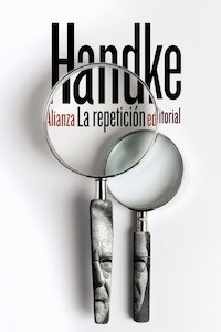 Libro: La repetición - Handke, Peter