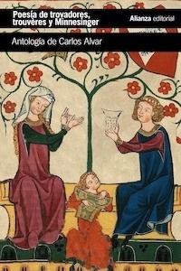 Libro: Poesía de trovadores, trouvères y Minnesinger - Varios Autores