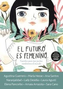 Libro: El futuro es femenino - Varios Autores