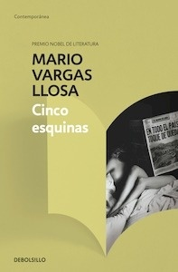Libro: Cinco Esquinas - Vargas Llosa, Mario